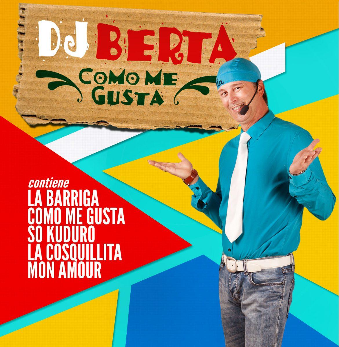 DJ Berta - Como me Gusta Compilation - Baccano Edizioni Musicali